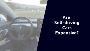 are self driving cars expensive
