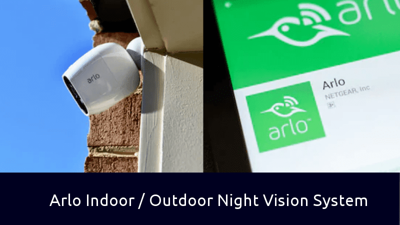 Arlo indoor outdoor night vision system