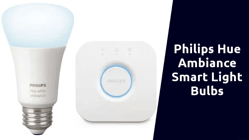 Philips Hue Ambiance Smart Light Bulbs