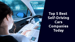 best self driving companies