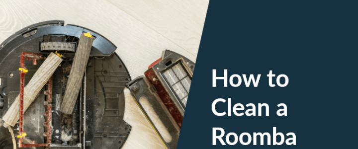 How to Clean a Roomba – The Best Practical Way